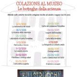 Colazione al Museo, le botteghe della scienza – Filistrucchi 02 Dicembre 2018